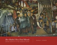 Ben Shahn's New Deal murals : Jewish identity in the American scene