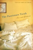 The passionate Torah : sex and Judaism