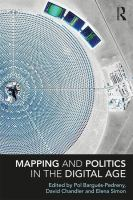 Mapping and politics in the digital age /
