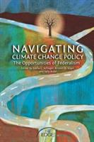 Navigating climate change policy : the opportunities of federalism