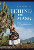 Behind the mask : gender hybridity in a Zapotec community cover image