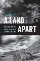 Land apart : the Southwest and the Nation in the twentieth century /
