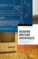 Reading writing interfaces : from the digital to the bookbound