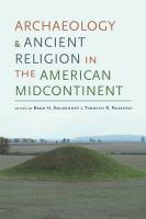Archaeology and ancient religion in the American midcontinent /