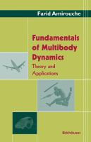 Fundamentals of multibody dynamics [electronic resource] : theory and applications