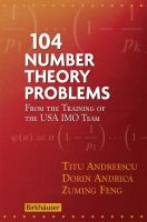 104 number theory problems [electronic resource] : from the training of the USA IMO team