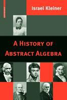 A history of abstract algebra [electronic resource]