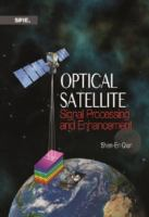 Optical satellite signal processing and enhancement [electronic resource]