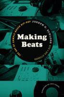 Making beats : the art of sample-based hip-hop