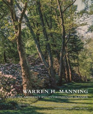 Warren H. Manning, landscape architect and environmental planner