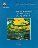 Food and Agriculture in the Czech Republic [electronic resource]: From a