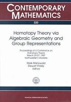 Homotopy theory via algebraic geometry and group representations [electronic resource] : proceedings of a Conference on Homotopy Theory, March 23-27, 1997, Northwestern University