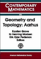 Geometry and topology, Aarhus [electronic resource] : conference on geometry and topology, August 10-16, 1998, Aarhus University, Aarhus, Denmark
