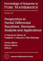 Perspectives in partial differential equations, harmonic analysis and applications [electronic resource] : a volume in honor of Vladimir G. Maz'ya's 70th birthday
