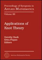 Applications of knot theory [electronic resource] : American Mathematical Society, Short Course, January 4-5, 2008, San Diego, California