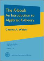 The K-book : an introduction to algebraic K-theory