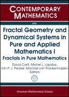 Fractal geometry and dynamical systems in pure and applied mathematics I [electronic resource] : fractals in pure mathematics