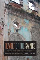 Revolt of the saints [electronic resource] : memory and redemption in the twilight of Brazilian racial democracy
