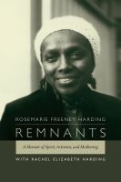 Remnants [electronic resource] : a memoir of spirit, activism, and mothering