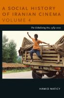 A social history of Iranian cinema Volume 4, The globalizing era, 1984-2010 / [electronic resource].