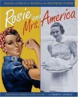 Rosie and Mrs. America : perceptions of women in the 1930s and 1940s