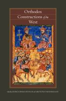 Orthodox constructions of the West [electronic resource]