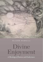 Divine enjoyment : a theology of passion and exuberance