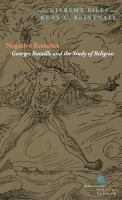 Negative ecstasies : Georges Bataille and the study of religion cover image