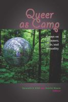 Queer as camp : essays on summer, style, and sexuality /