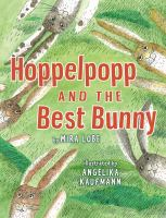 Hoppelopopp And The Best Bunny