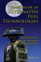 Handbook of alternative fuel technologies [electronic resource]