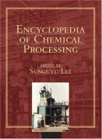 Encyclopedia of Chemical Processing [electronic resource]