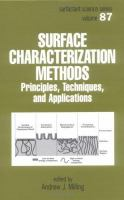 Surface Characterization Methods. Vol. 87 [electronic resource]
