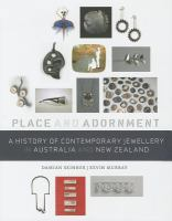 Place and adornment : a history of contemporary jewellery in Australia and New Zealand