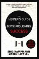 Cover of the book The insider's guide to book publishing success