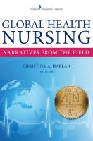 Global health nursing : narratives from the field