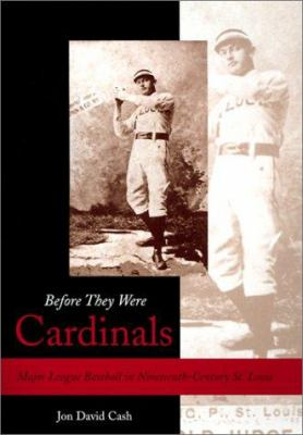 cover of the book Before They Were Cardinals