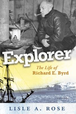 cover of the e-book Explorer: The Life of Richard E. Byrd