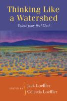 Thinking like a watershed : voices from the west
