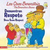 Los Osos Berenstain demuestran respeto