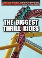 The Biggest Thrill Rides