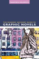 Readers' advisory guide to graphic novels /