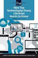 New top technologies every librarian needs to know /