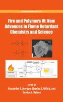 Fire and Polymers VI [electronic resource] : new advances in flame retardant chemistry and science
