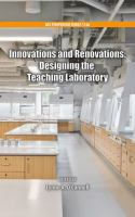 Innovations and renovations [electronic resource] : designing the teaching laboratory