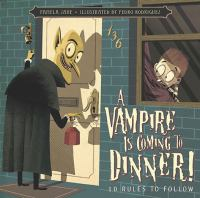 A Vampire Is Coming to Dinner!