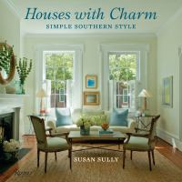 Houses with charm : simple southern style