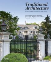 Traditional architecture : timeless building for the twenty-first century