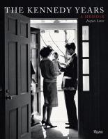The Kennedy Years : A Memoir