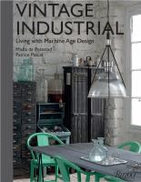 Vintage industrial : living with machine age design